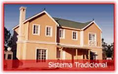 Casas Sistema Tradicional
