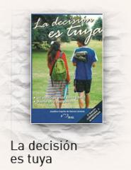"""""""La decisión es tuya"""""""