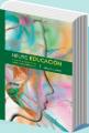 Educación - Neuro Educación. Educación para Jóvenes Bajo la Lupa de María Montessori