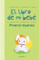 Libro de mi Bebè- Primer recuerdo, El