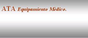 ATA Equipamento Medico, Empresa, Buenos Aires
